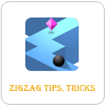 ZigZag Game Tips and Tricks